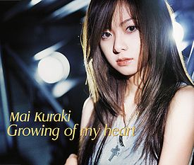 Mai Kuraki - Growing of my heart.jpg